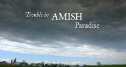 Trouble in Amish Paradise