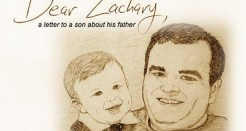 Dear Zachary – A Letter to a Son About His Father