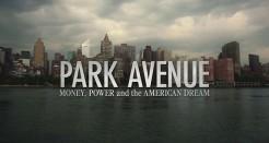 Park Avenue – Pengar, makt och den amerikanska drömmen
